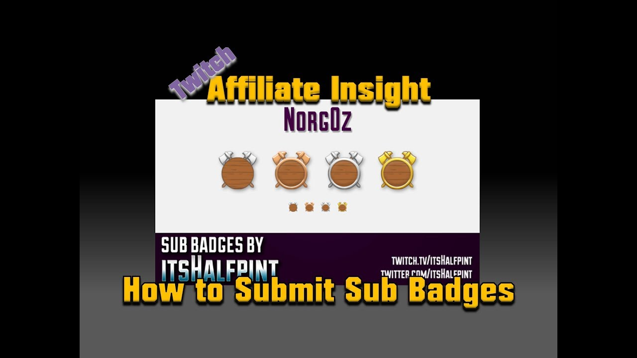 How to Submit Sub Badges to Twitch (Twitch Insight)