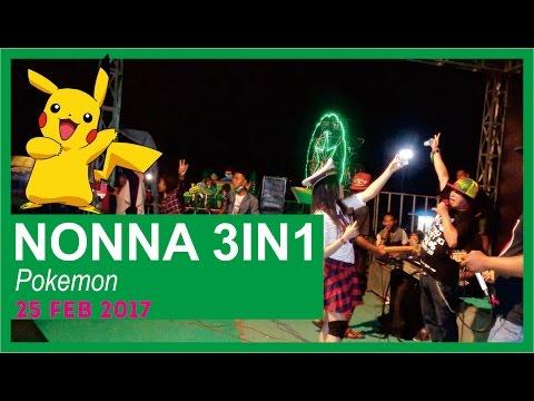 POKEMON - NONNA 3IN1 (Live 25 FEB 2017)