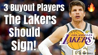 3 Buyout Players the Los Angeles Lakers Should Target! | Kyle Korver & LeBron James Reunion?
