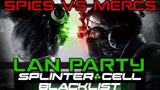 "Splinter Cell Blacklist ""Spies vs Mercs"" - LAN Party"