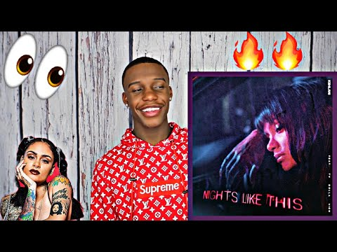 KEHLANI - NIGHTS LIKE THIS FT. TY DOLLA $IGN REACTION!!!