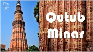 Qutub Minar - Ancient marvel of Delhi with interesting history