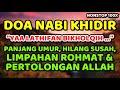 doa nabi khidir - ya latifan bikhalqih - nonstop 100x