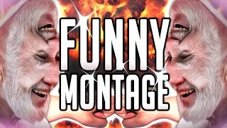 Repeat youtube video FUNNY MONTAGE #3