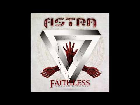 ASTRA - FAITHLESS