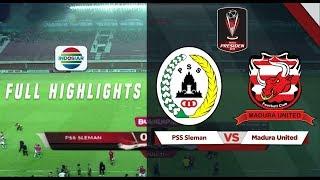 Gambar cover PSS Sleman (0) vs (2) Madura United - Full Hightlights | Piala Presiden 2019