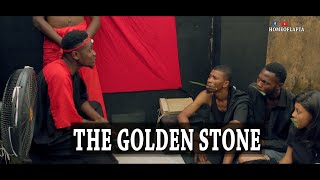 THE GOLDEN STONE | Homeoflafta Comedy