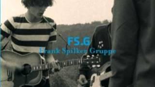 Frank Spilker Gruppe - Mit all den Leuten