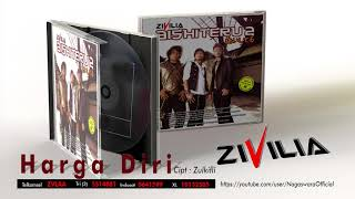 [3.16 MB] Zivilia - Harga Diri (Official Audio Video)