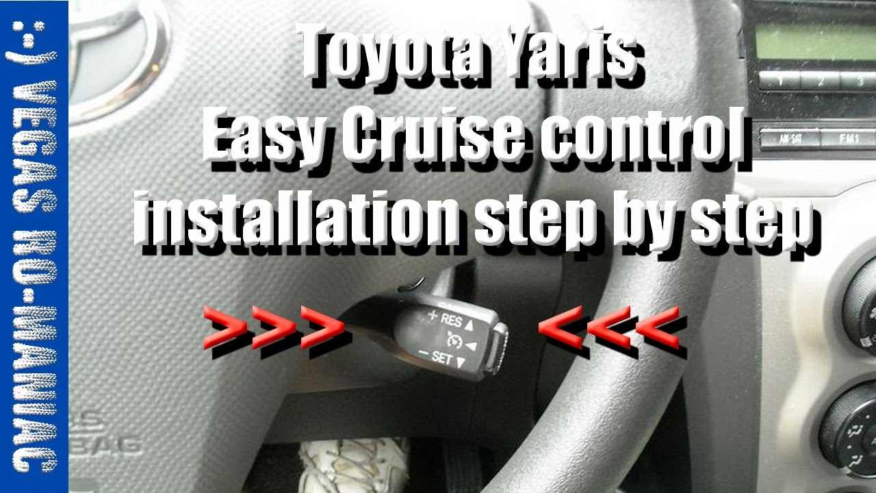 How to install Cruise Control - Toyota Yaris - Instructions STEP by STEP