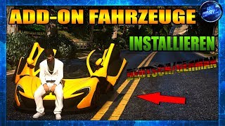 GTA 5 ADD-ON FAHRZEUGE INSTALLIEREN DEUTSCH/GERMAN HD