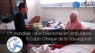Colectomie en ambulatoire 1ere mondiale à la clinique de la sauvegarde