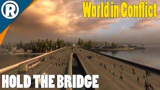 BRIDGE DEFENSE - World in Conflict: Soviet Assault - Mission 3
