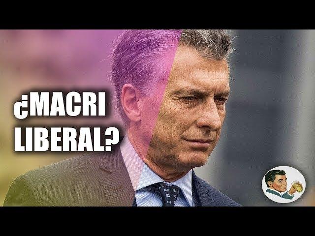 ¿Macri es LIBERAL?