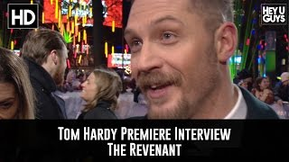 Tom Hardy Premiere Interview - The Revenant