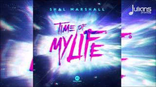 "Shal Marshall - Time Of My Life ""2016 Soca"" (Trinidad)"