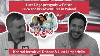 Luca and his adventures in Poland  - Luca i jego przygody w Polsce