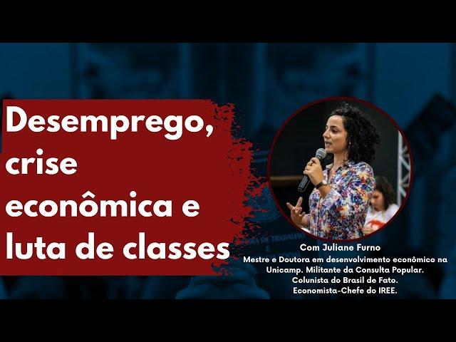 Desemprego, crise econômica e luta de classes (live)