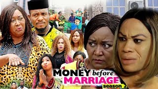 Money Before Marriage Season 2 - 2018 Latest Nigerian Nollywood Movie Full HD | YouTube Films