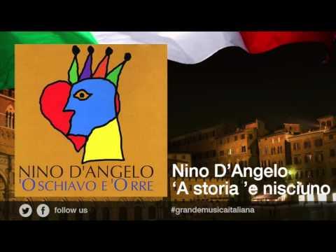 Nino D'Angelo - 'A storia 'e nisciuno - Il meglio della musica Italiana