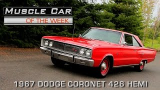 Muscle Car Of The Week Video Episode #170: 1967 Dodge Coronet R/T 426 Hemi