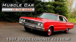 Muscle Car Of The Week Video Episode #170: 1967 Dodge Coronet R/T 426 Hemi