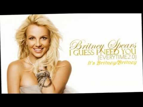 Britney spears - I Guess I Need You