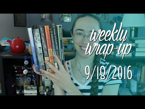 Double Weekly Wrap-Up | September 18, 2016 #booktubesff