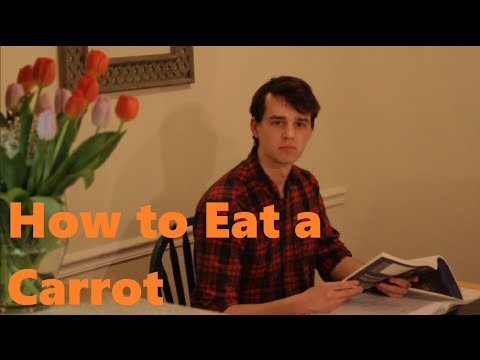 How to Eat a Carrot