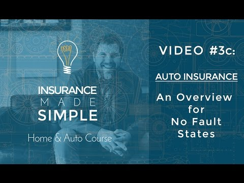 Insurancec Made Simple Course #3c: Auto Insurance - No Fault States