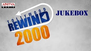 Tollywood Rewind ◄ 2000 ♫♫ Telugu Hit songs Jukebox