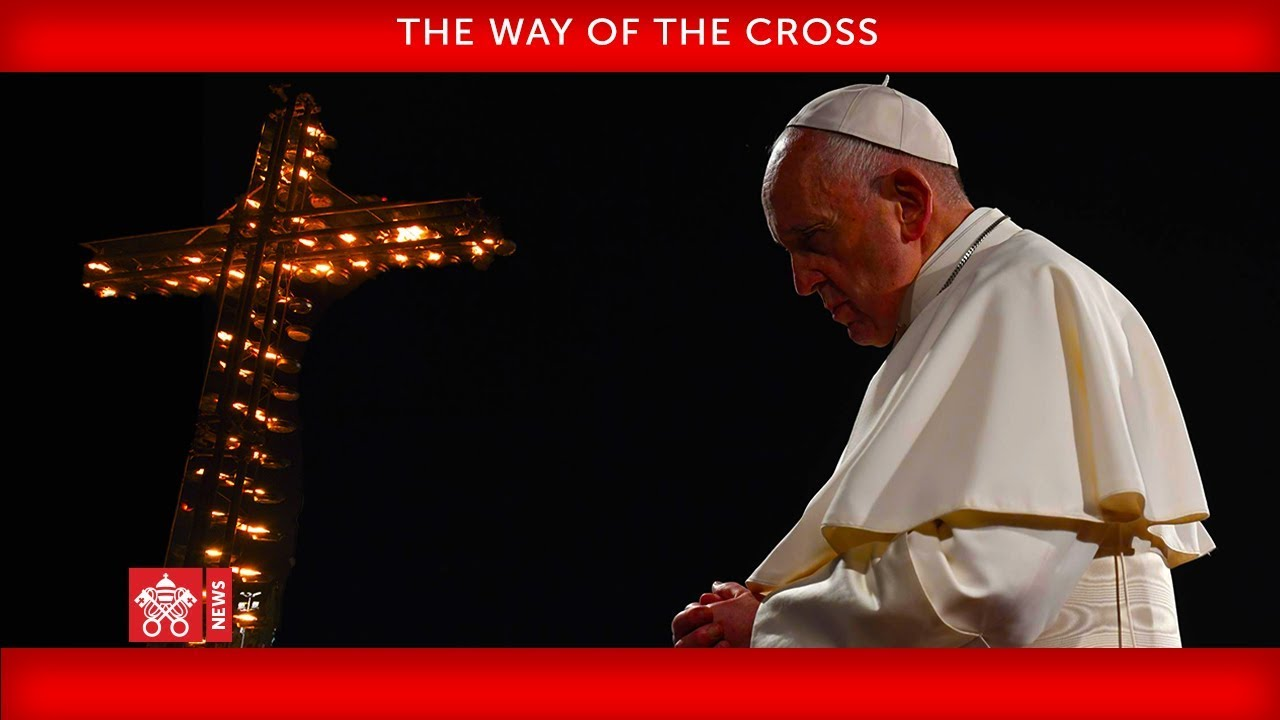 April 10 2020 The Way of the Cross |Pope Francis