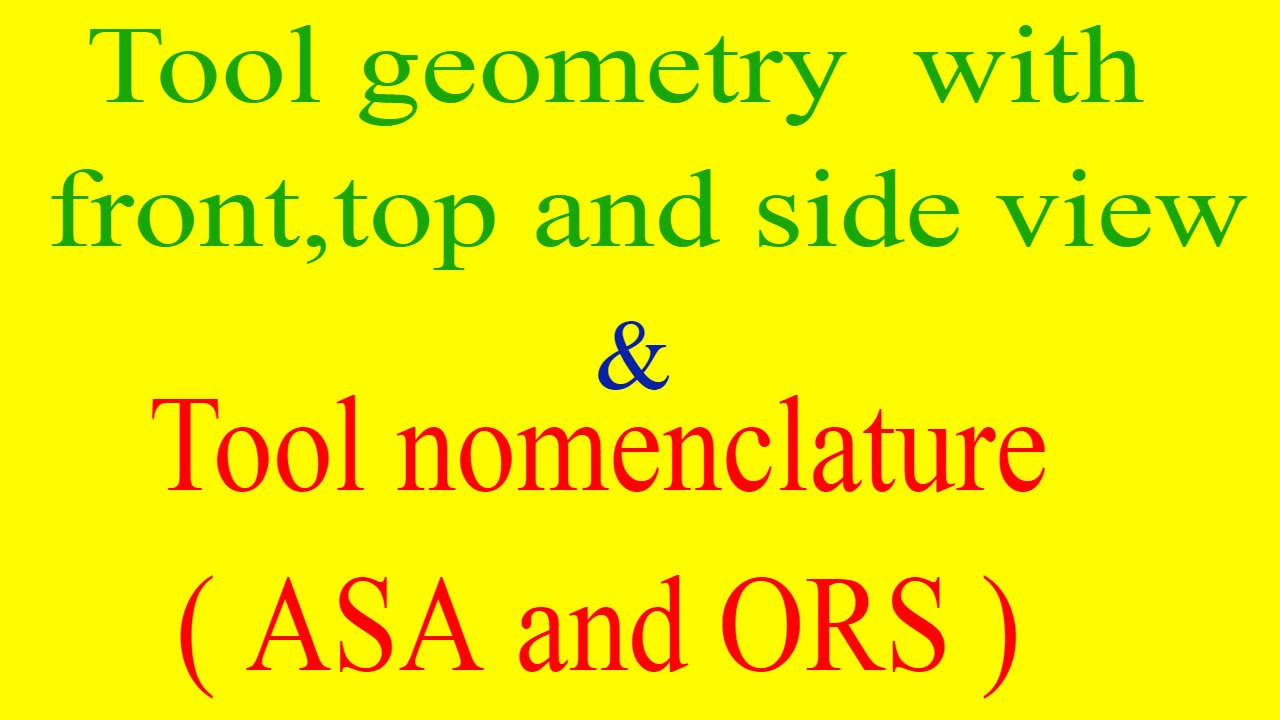 Tool geometry of single point cutting tool tool nomenclature asa tool geometry of single point cutting tool tool nomenclature asa ors tool geometry diagram ccuart Image collections