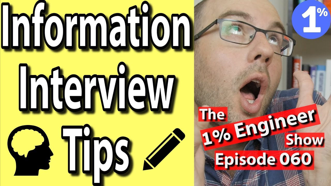 informational interview tips questions examples for engineers