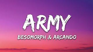 Besomorph, Arcando, Neoni - Army (Lyrics)
