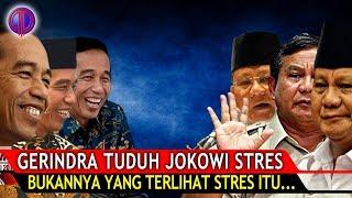 Gerindra Tu-duh Jokowi Stres! Bukannya yang Terlihat Paling Stres Itu...?!