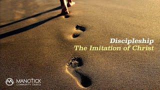 Discipleship   Imitating Christ