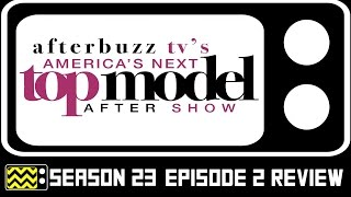 America's Next Top Model Season 23 Episode 2 Review \u0026 After Show |