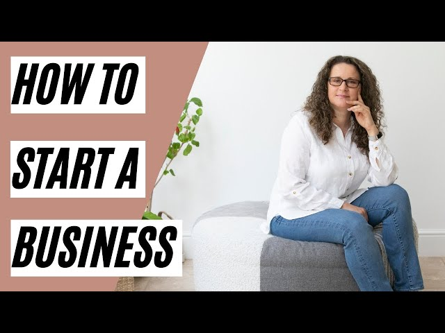 HOW TO START A BUSINESS (With no business knowledge)