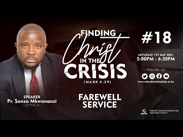 #18 - Farewell Service | Finding Christ In The Crisis