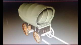 Making a 3D Covered Wagon