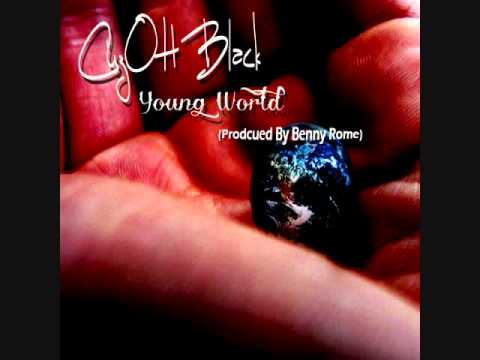 CuzOH Black - Young World (Audio) Produced By Benny Rome