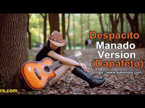 Cover Despacito Manado Version Dapafeto