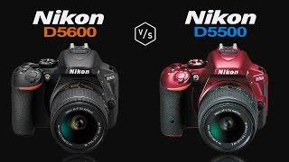 Nikon D5600 vs Nikon D5500
