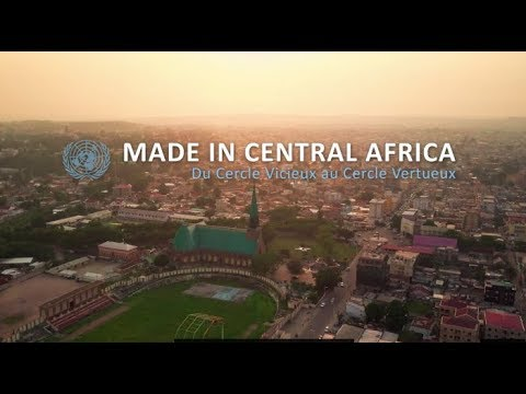 Made in Central Africa : Du Cercle Vicieux au Cercle Virtueu