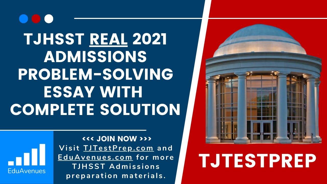 TJ Admissions Assessment 2021 Math Essay Solution