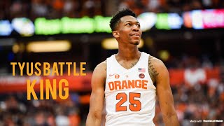 "Tyus Battle 2018 Syracuse Hype Video || ""PROVEN"" 