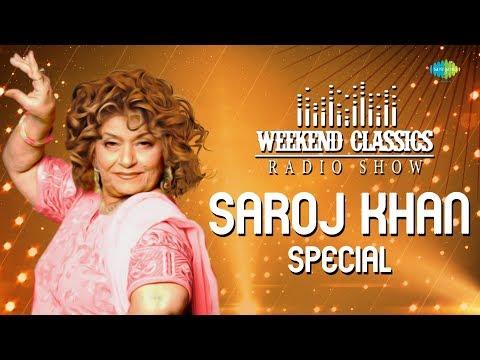 Weekend Classic Radio Show   Saroj Khan Special   Mehndi Laga Ke   Humko Aajkal Hai   Tu Mere Samne