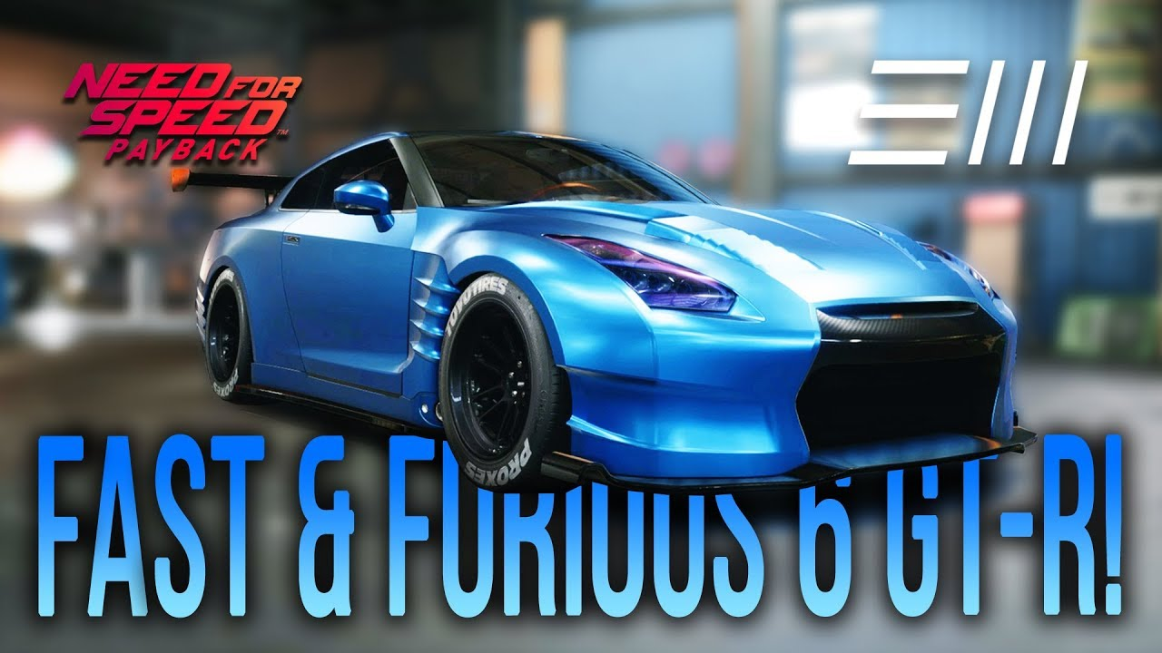 """nfs payback - nissan gt-r """"fast & furious 6"""" customization! (need"""