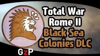Total War Rome II Black Sea Colonies DLC Colchis Cimmeria Pergamon